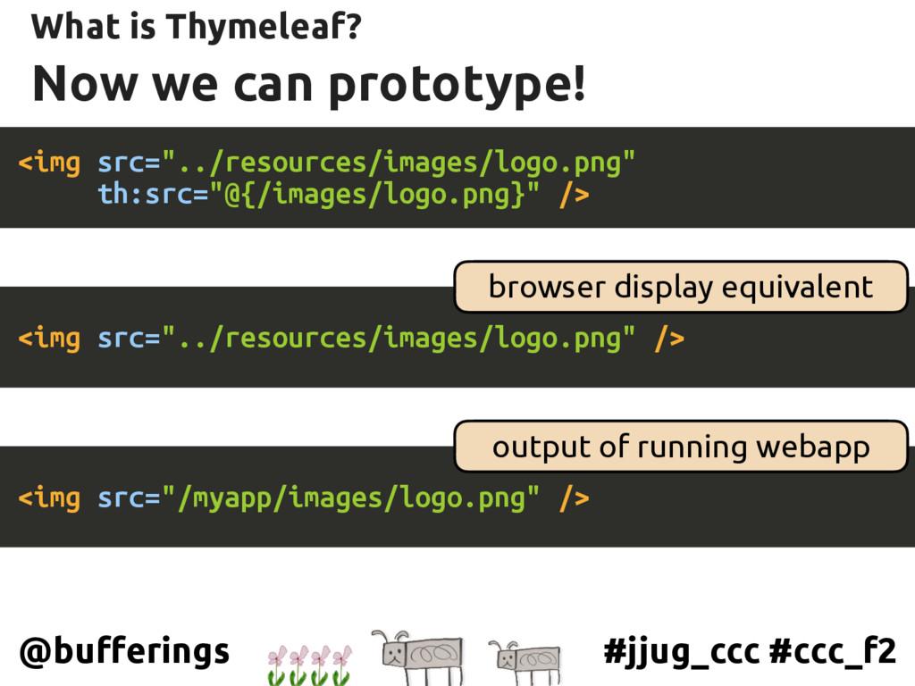 #jjug_ccc #ccc_f2 @bufferings Now we can protot...
