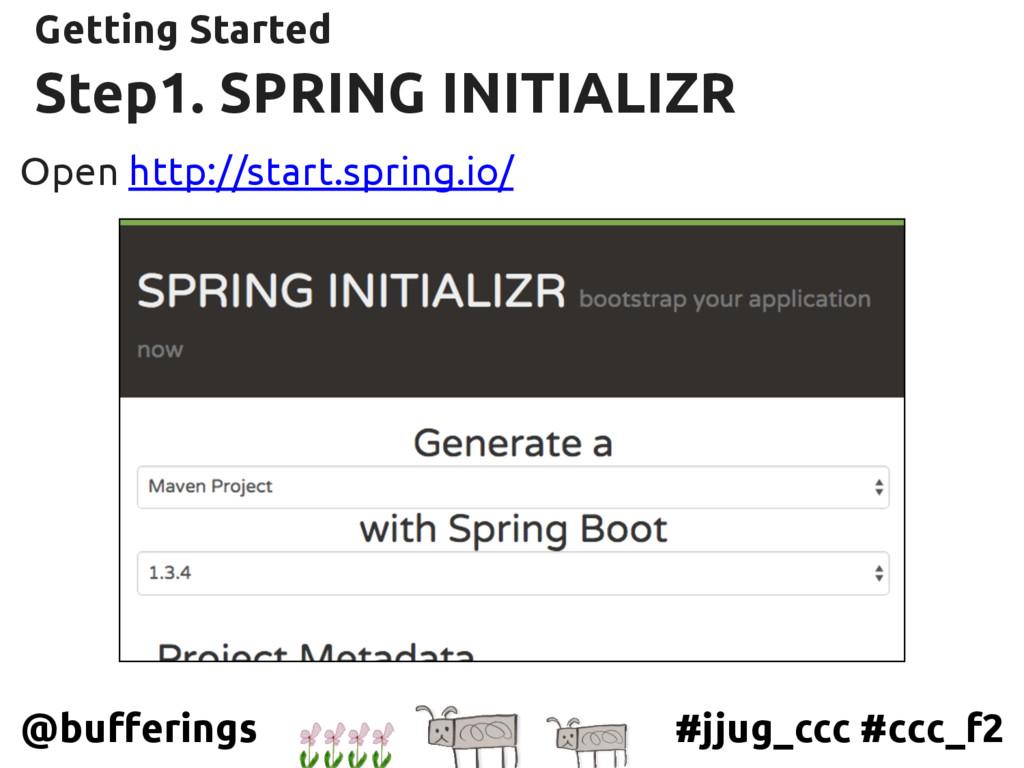 #jjug_ccc #ccc_f2 @bufferings Step1. SPRING INI...