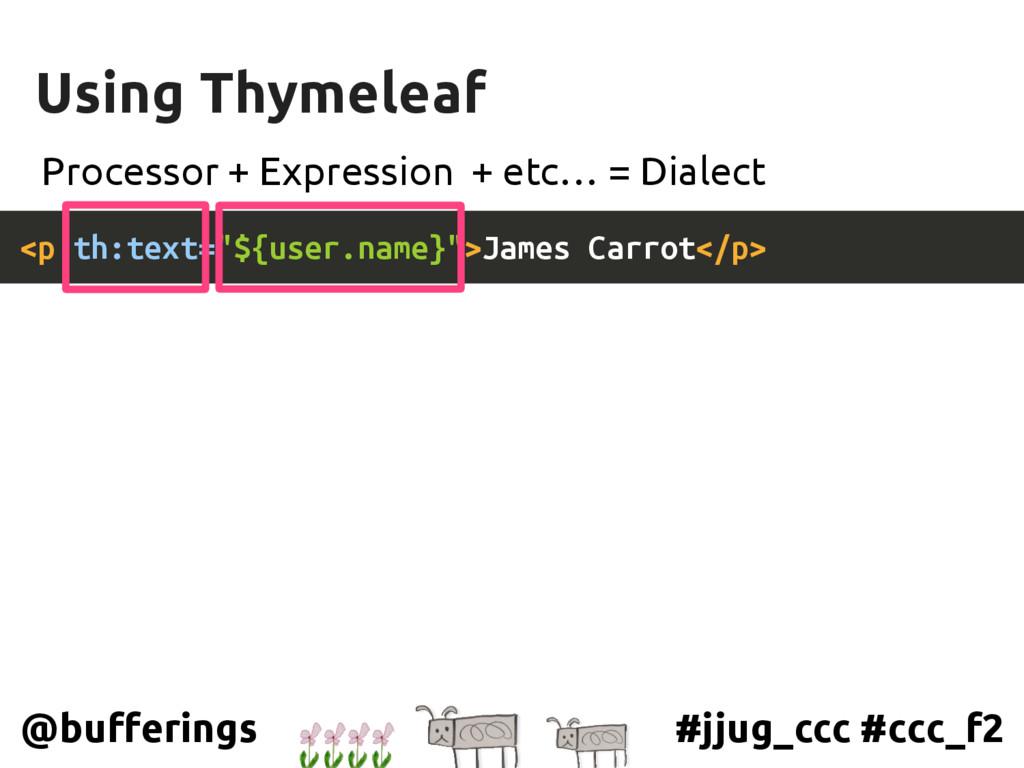 #jjug_ccc #ccc_f2 @bufferings Using Thymeleaf <...
