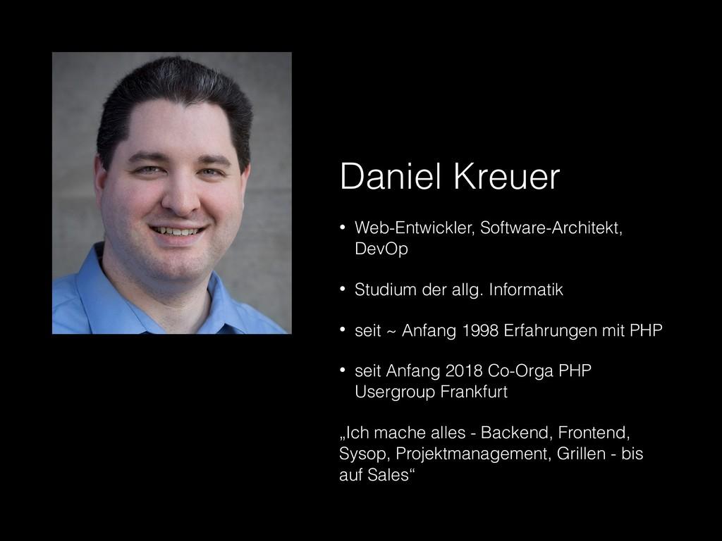 Daniel Kreuer • Web-Entwickler, Software-Archit...