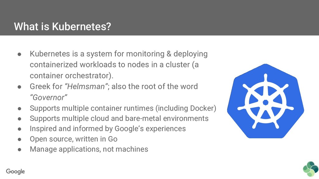 What is Kubernetes? ● Kubernetes is a system fo...