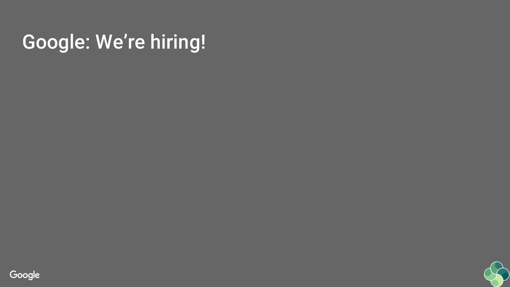 Google: We're hiring!