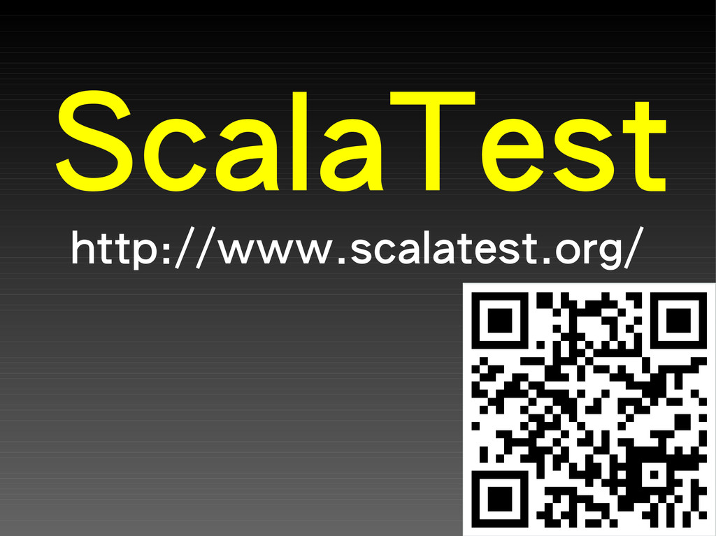 ScalaTest http://www.scalatest.org/