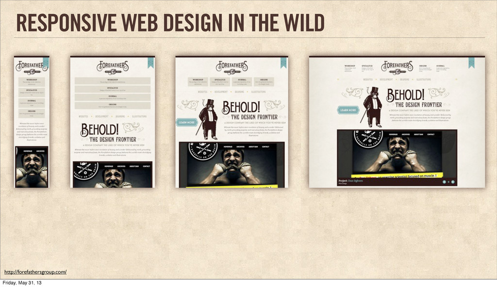 RESPONSIVE WEB DESIGN IN THE WILD http://forefa...