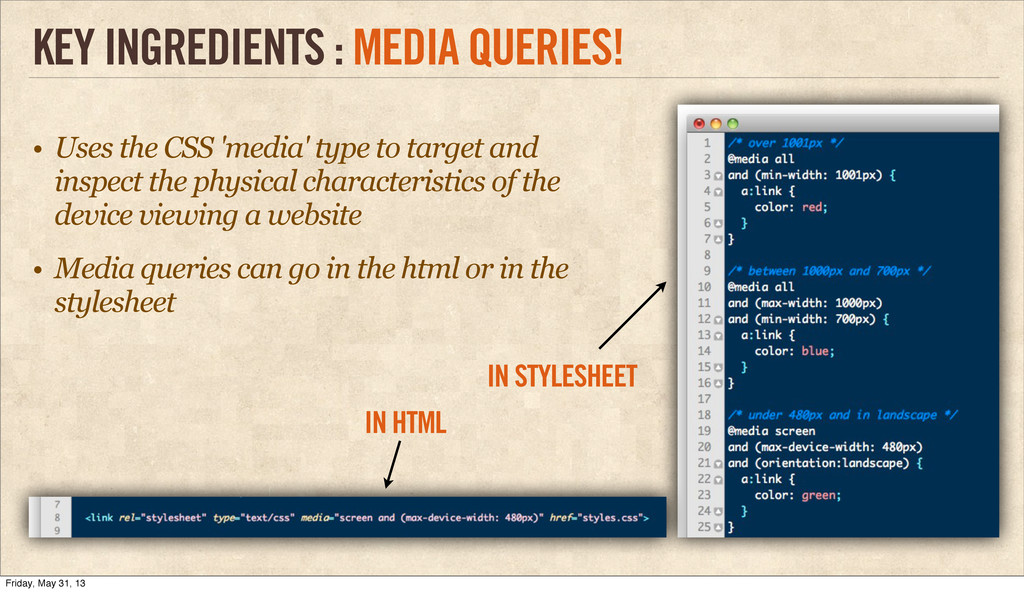 • Uses the CSS 'media' type to target and inspe...