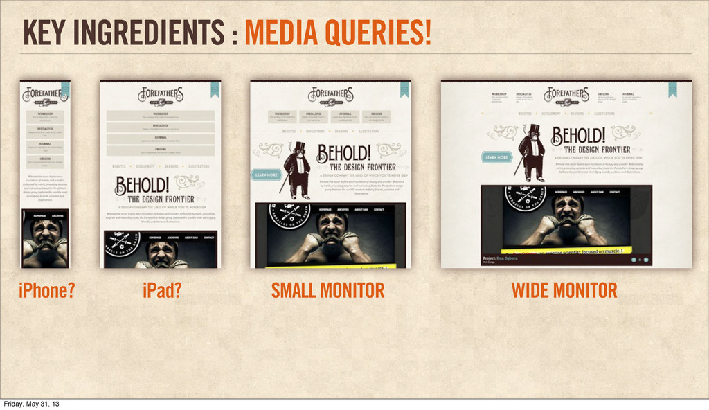 KEY INGREDIENTS : MEDIA QUERIES! WIDE MONITOR S...