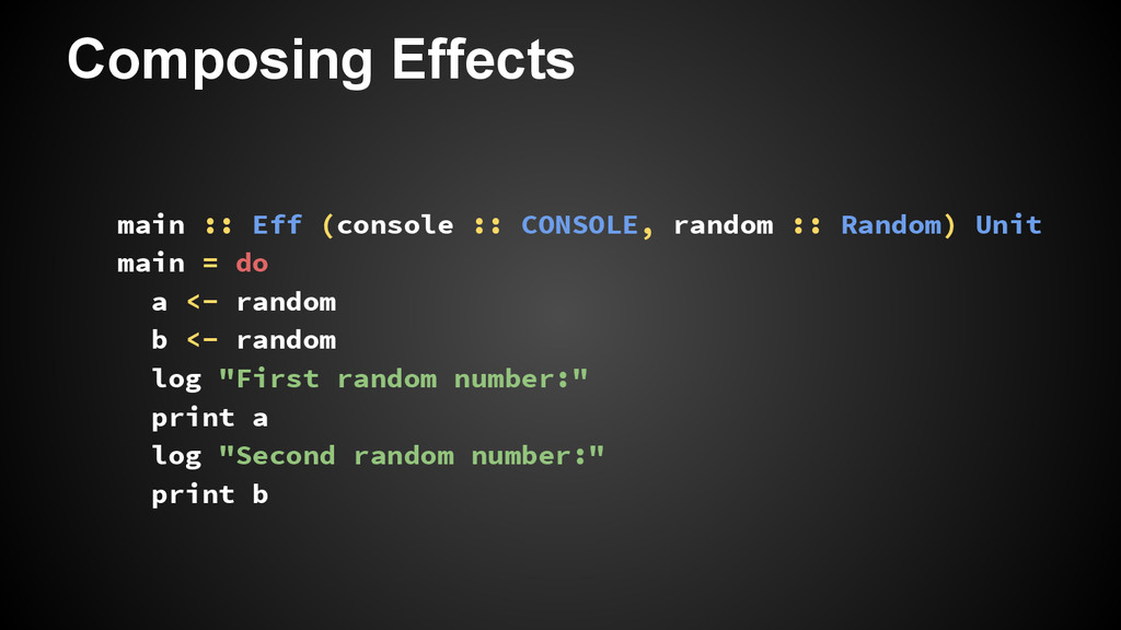 Composing Effects main :: Eff (console :: CONSO...