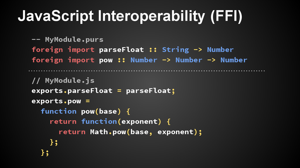 JavaScript Interoperability (FFI) -- MyModule.p...