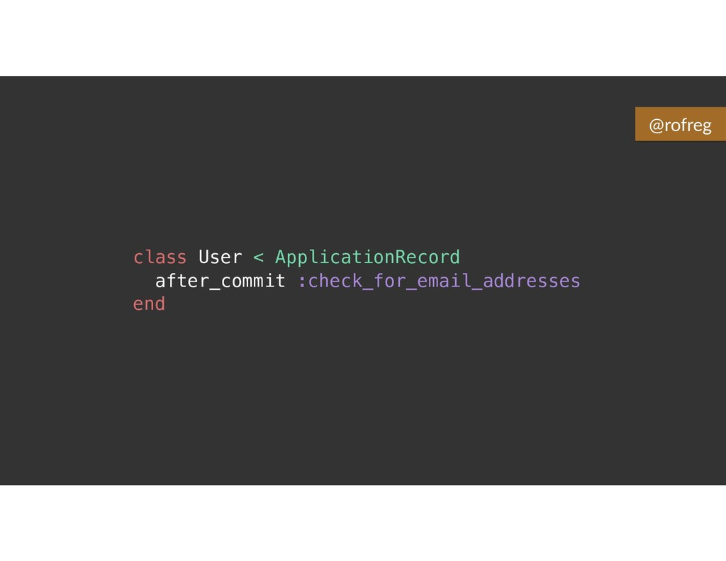 class User < ApplicationRecord after_commit :ch...