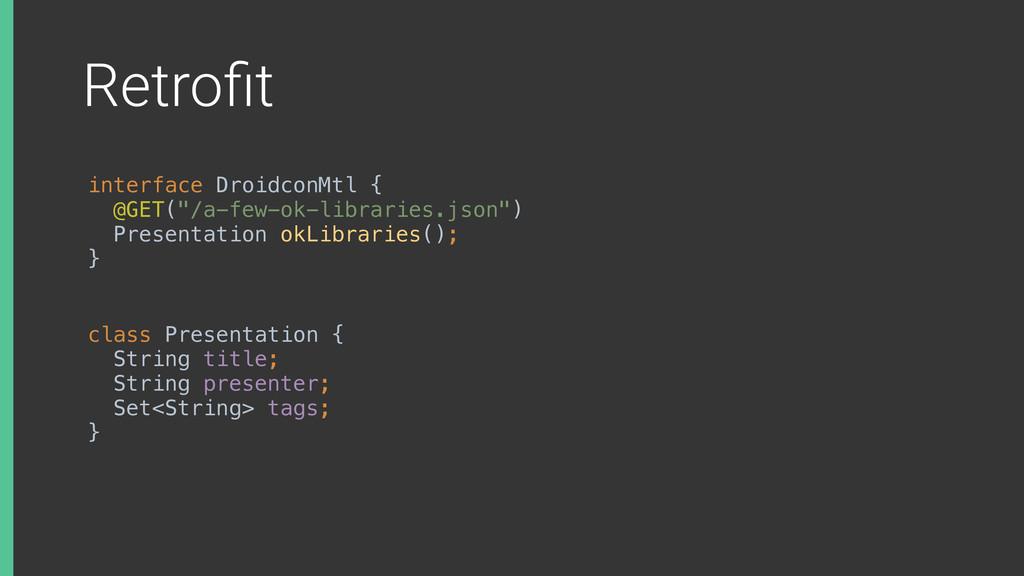 "Retrofit interface DroidconMtl { @GET(""/a-few-o..."