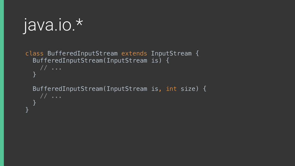 java.io.* class BufferedInputStream extends Inp...