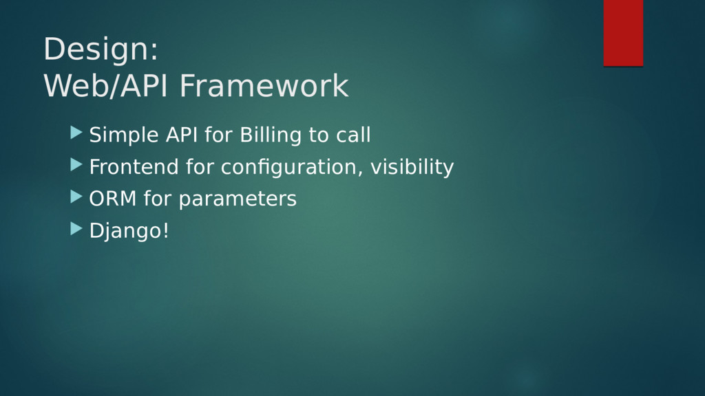 Design: Web/API Framework  Simple API for Bill...