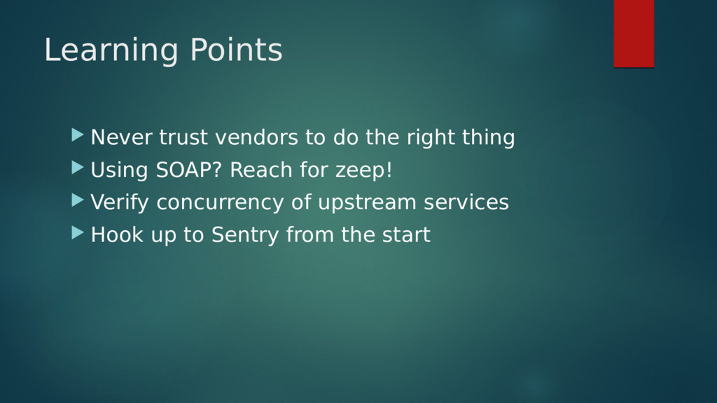 Learning Points  Never trust vendors to do the...