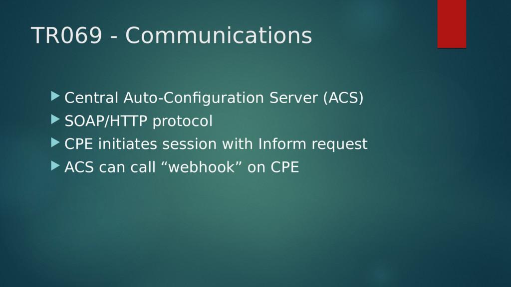 TR069 - Communications  Central Auto-Configura...