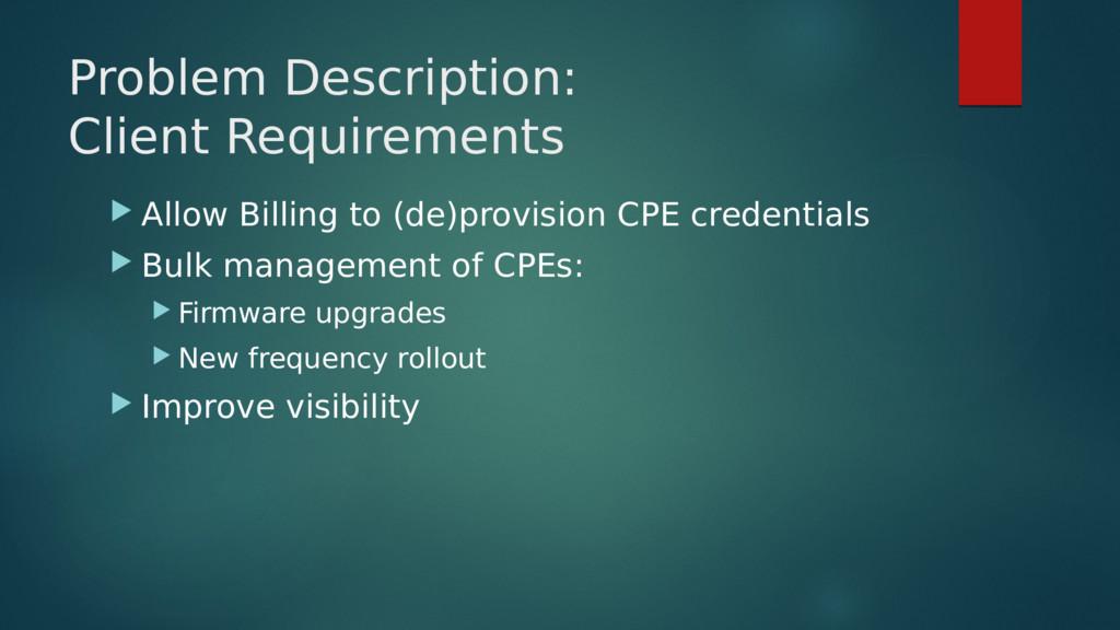 Problem Description: Client Requirements  Allo...