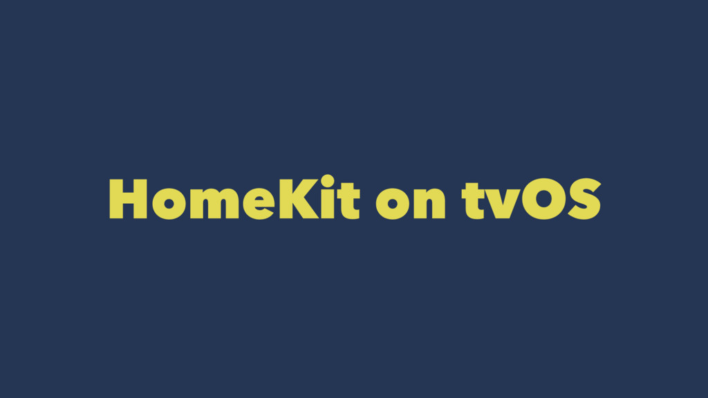 HomeKit on tvOS