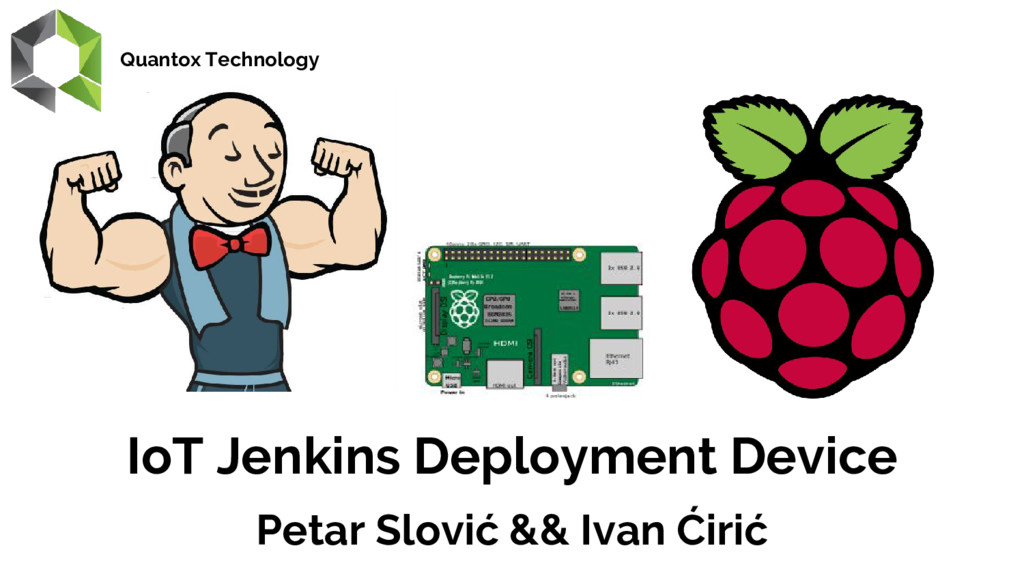 IoT Jenkins Deployment Device Petar Slović && I...