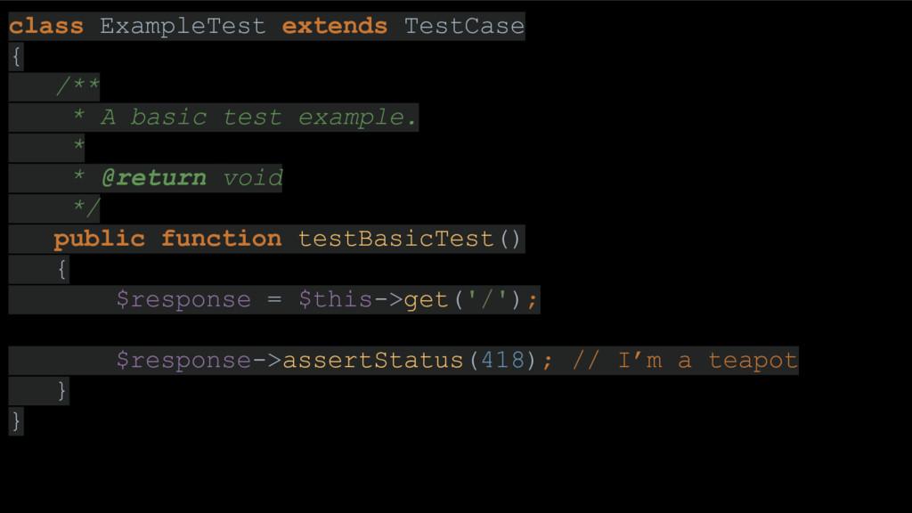 class ExampleTest extends TestCase { /** * A ba...