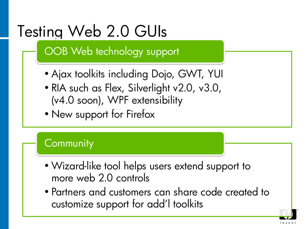 Testing Web 2.0 GUIs • Ajax toolkits including ...