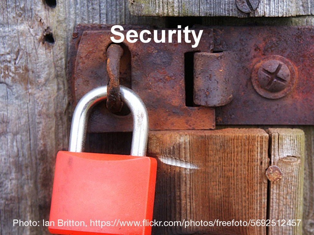 Security Photo: Ian Britton, https://www.flickr...