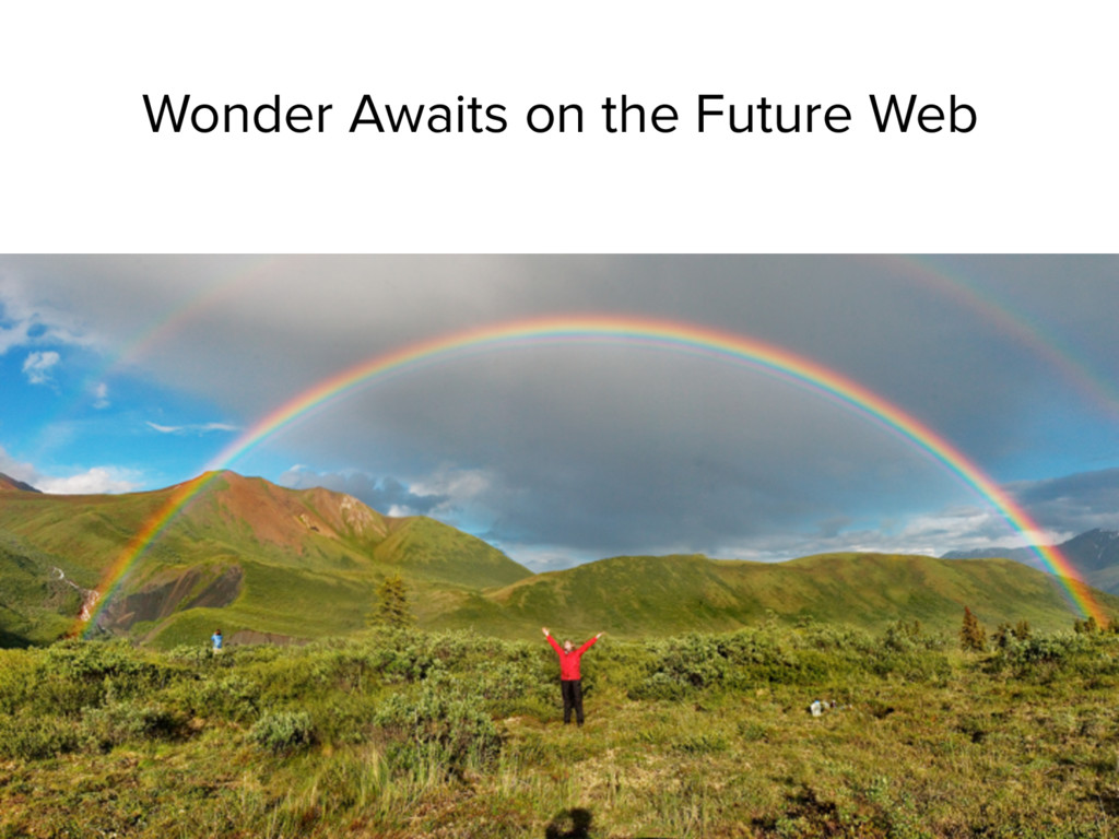 Wonder Awaits on the Future Web