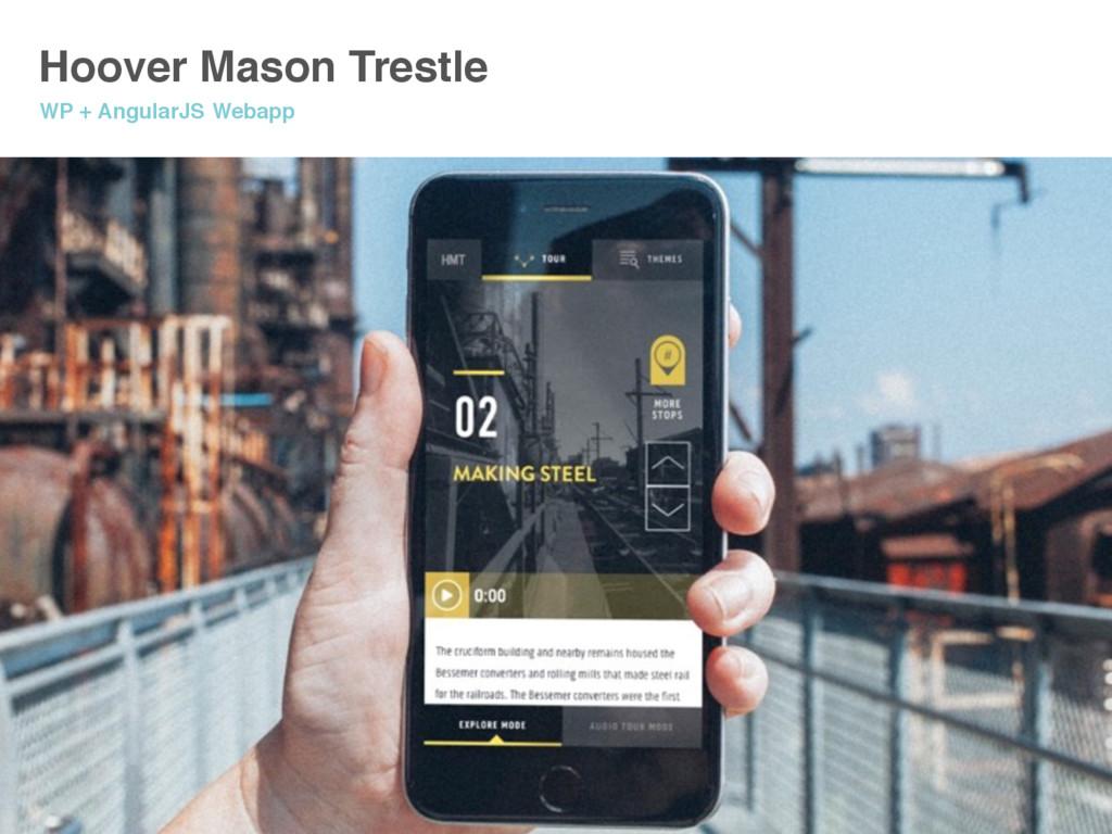 Hoover Mason Trestle WP + AngularJS Webapp