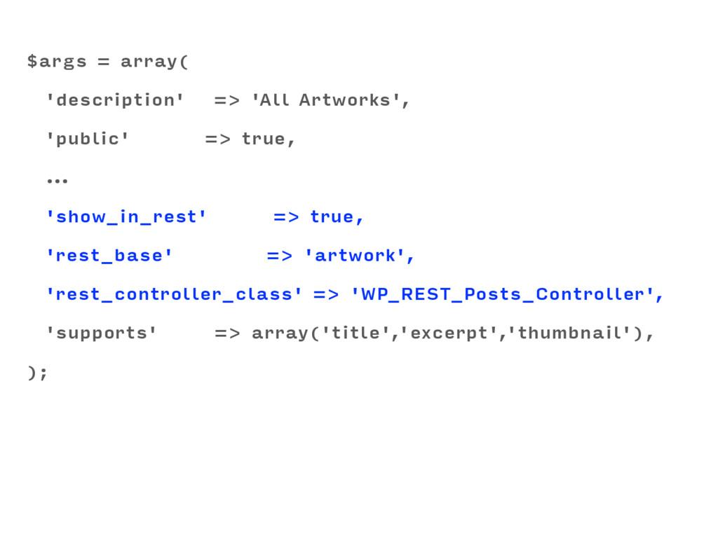$args = array( 'description' => 'All Artworks',...