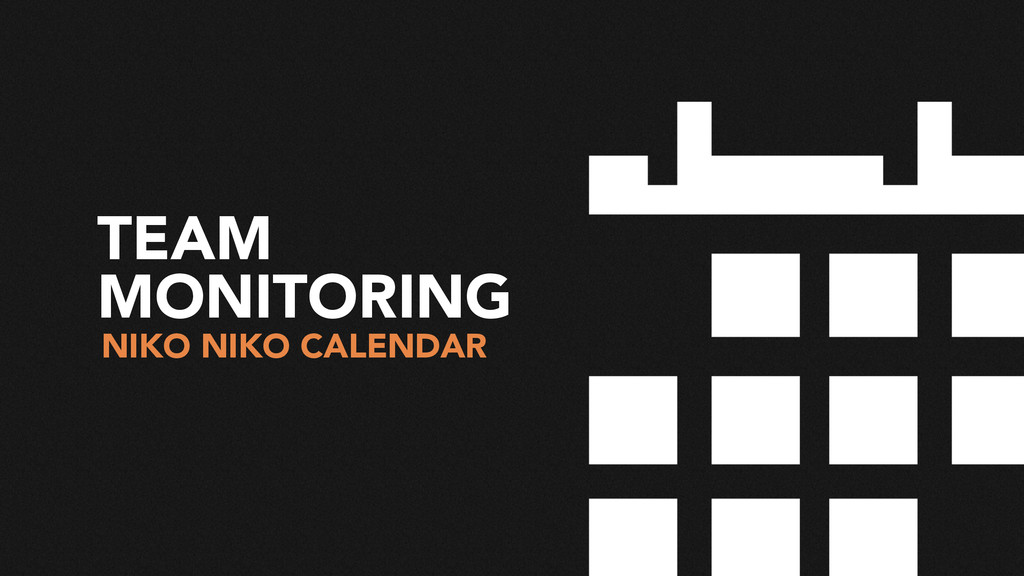 TEAM MONITORING NIKO NIKO CALENDAR