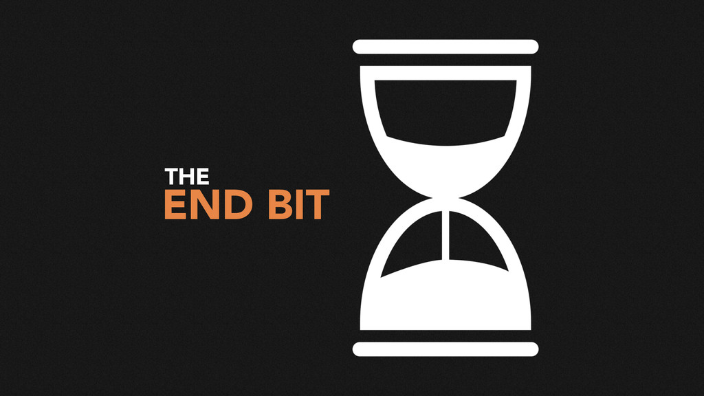 END BIT THE