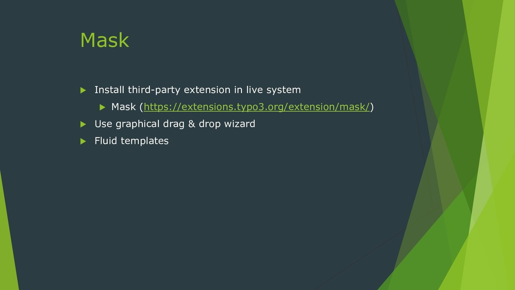 Mask  Install third-party extension in live sy...