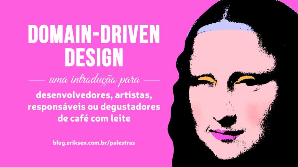 Domain-Driven Design uma introdução para desenv...