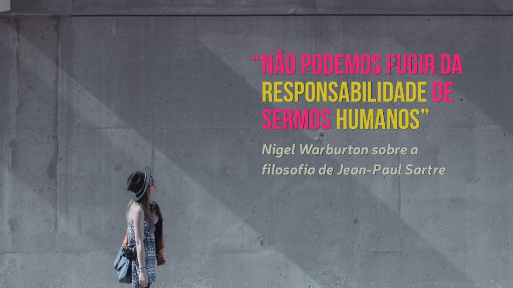 Não podemos fugir da Responsabilidade de sermos...