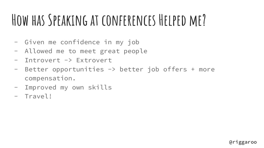 How has Speaking at conferences Helped me? - Gi...