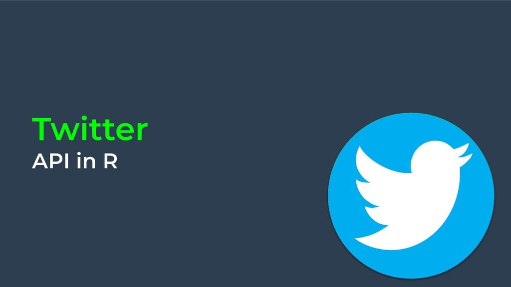 Twitter API in R