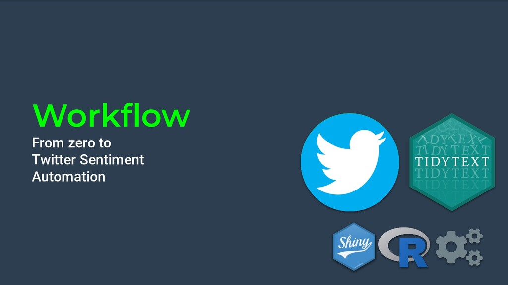 Workflow From zero to Twitter Sentiment Automati...