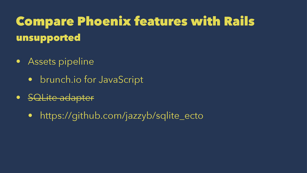 Compare Phoenix features with Rails unsupported...