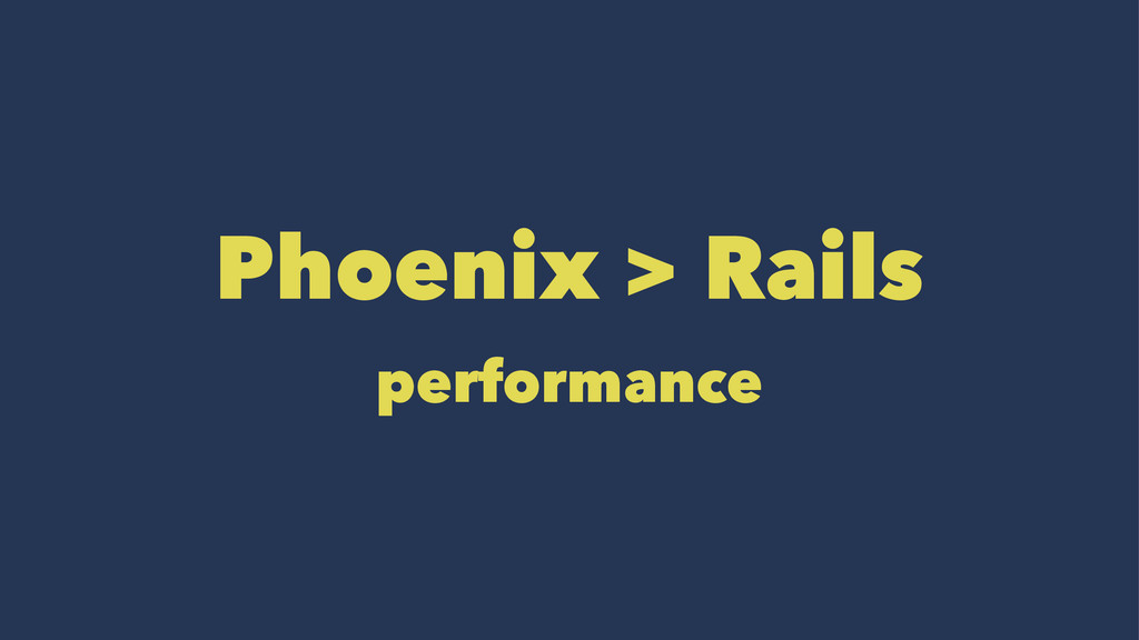 Phoenix > Rails performance