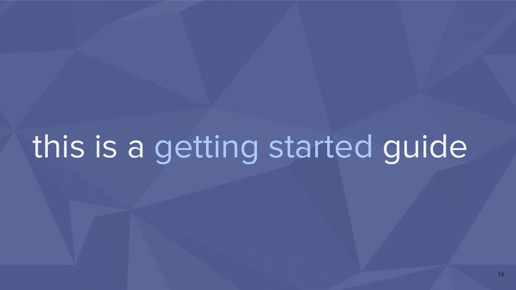 this is a getting started guide 14