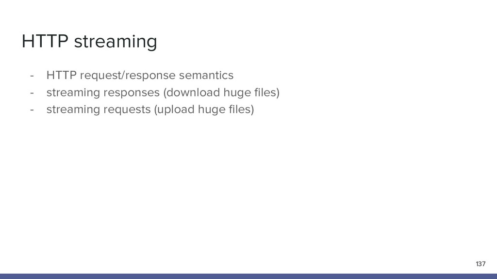 HTTP streaming 137 - HTTP request/response sema...