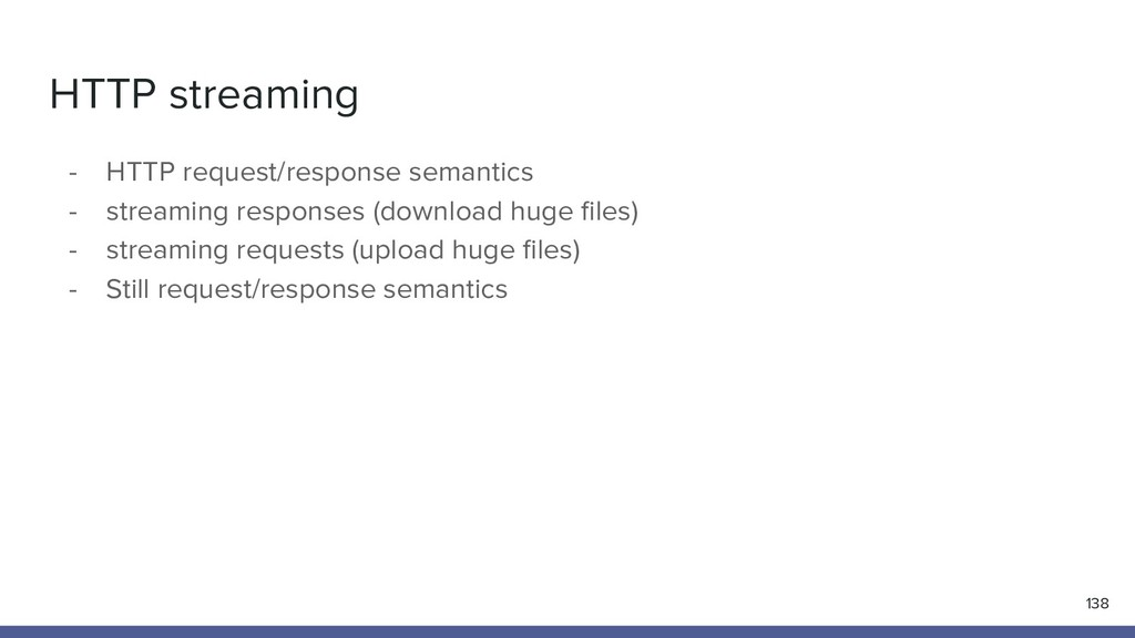HTTP streaming 138 - HTTP request/response sema...