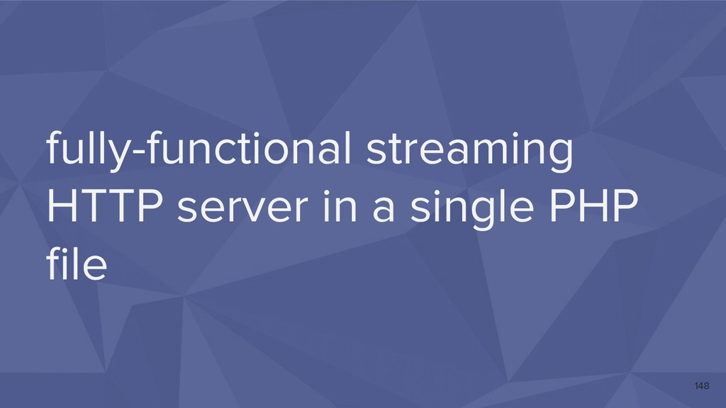fully-functional streaming HTTP server in a sin...