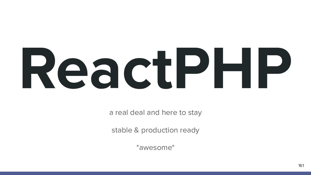 ReactPHP 161 a real deal and here to stay stabl...