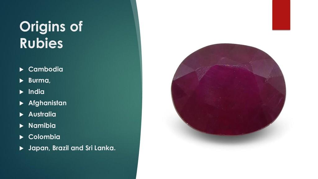Origins of Rubies  Cambodia  Burma,  India ...