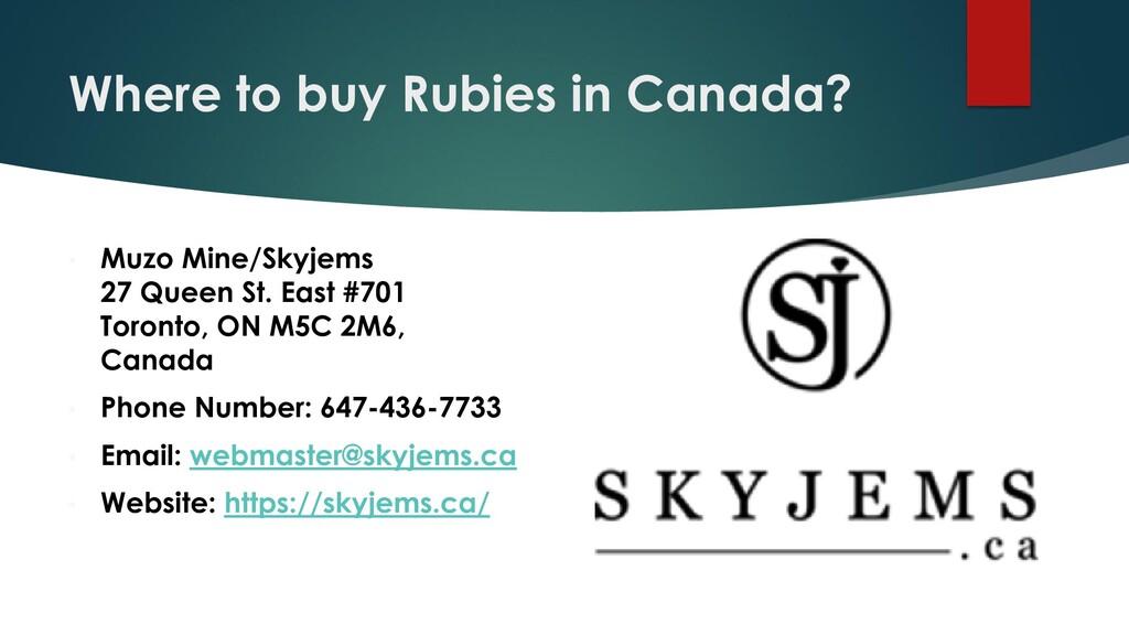 Where to buy Rubies in Canada? • Muzo Mine/Skyj...