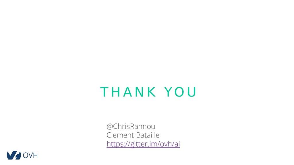 T H A N K YO U @ChrisRannou Clement Bataille ht...