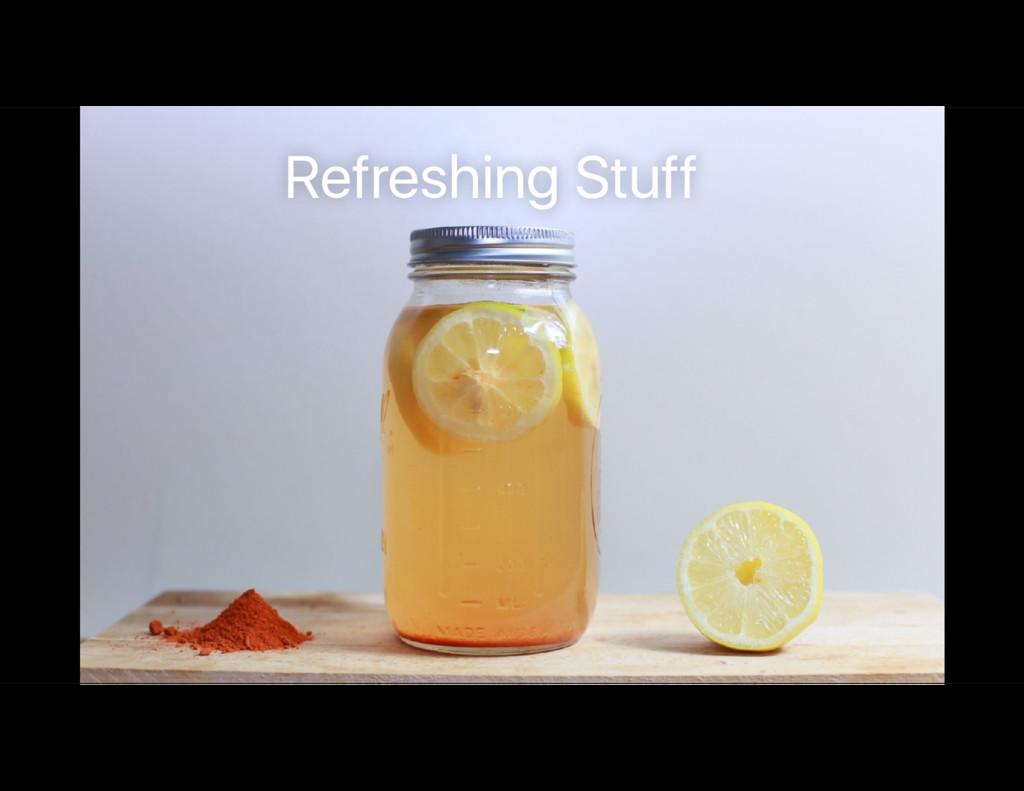 Refreshing Stuff