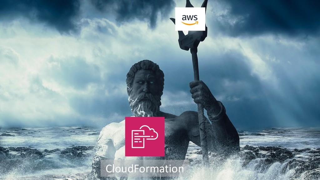 108 CloudFormation
