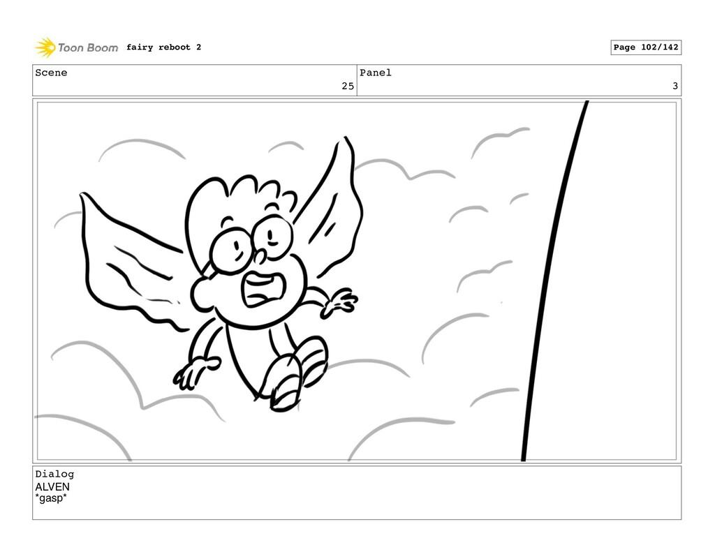 Scene 25 Panel 3 Dialog ALVEN *gasp* fairy rebo...