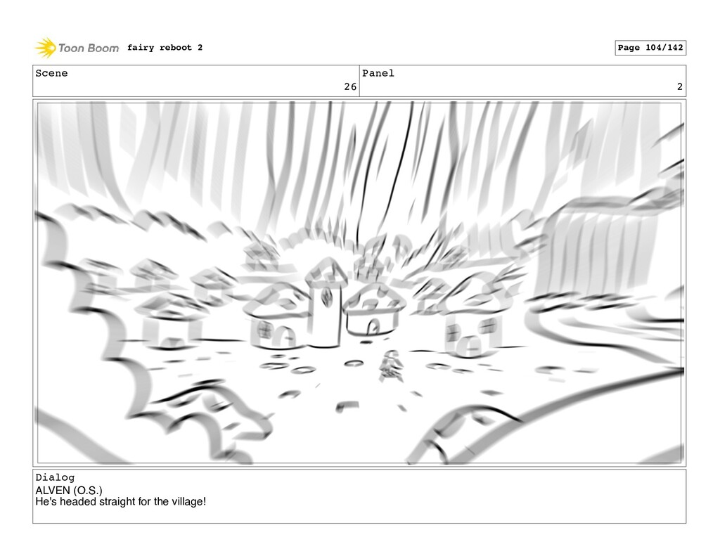 Scene 26 Panel 2 Dialog ALVEN (O.S.) He's heade...