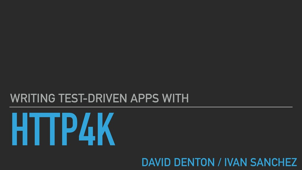 HTTP4K WRITING TEST-DRIVEN APPS WITH DAVID DENT...